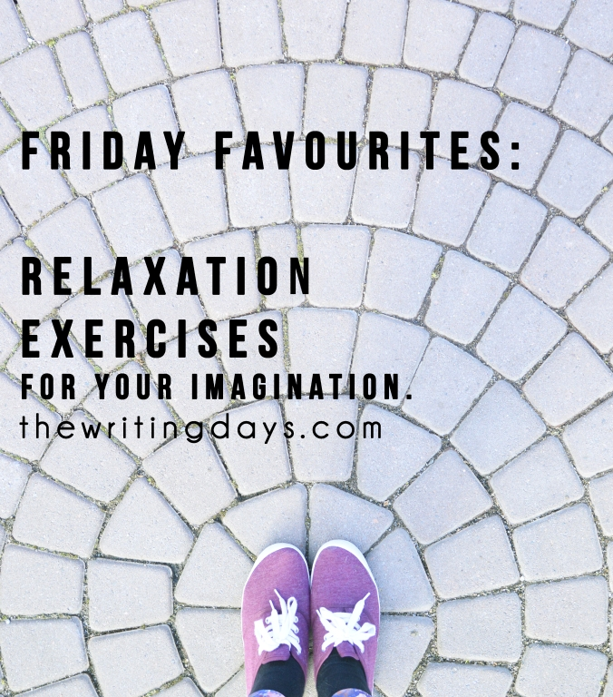 Friday Favourites: Relaxation exercises for your imagination