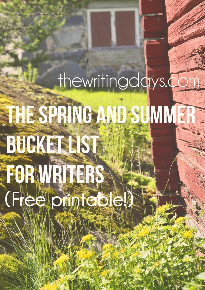 The Writing Days / The Spring and Summer Bucket List for Writers (Free Printable!)